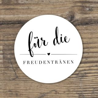 Für die Freudentränen, Aufkleber, Kalligraphie Design, Schwarz, Weiss, Rund