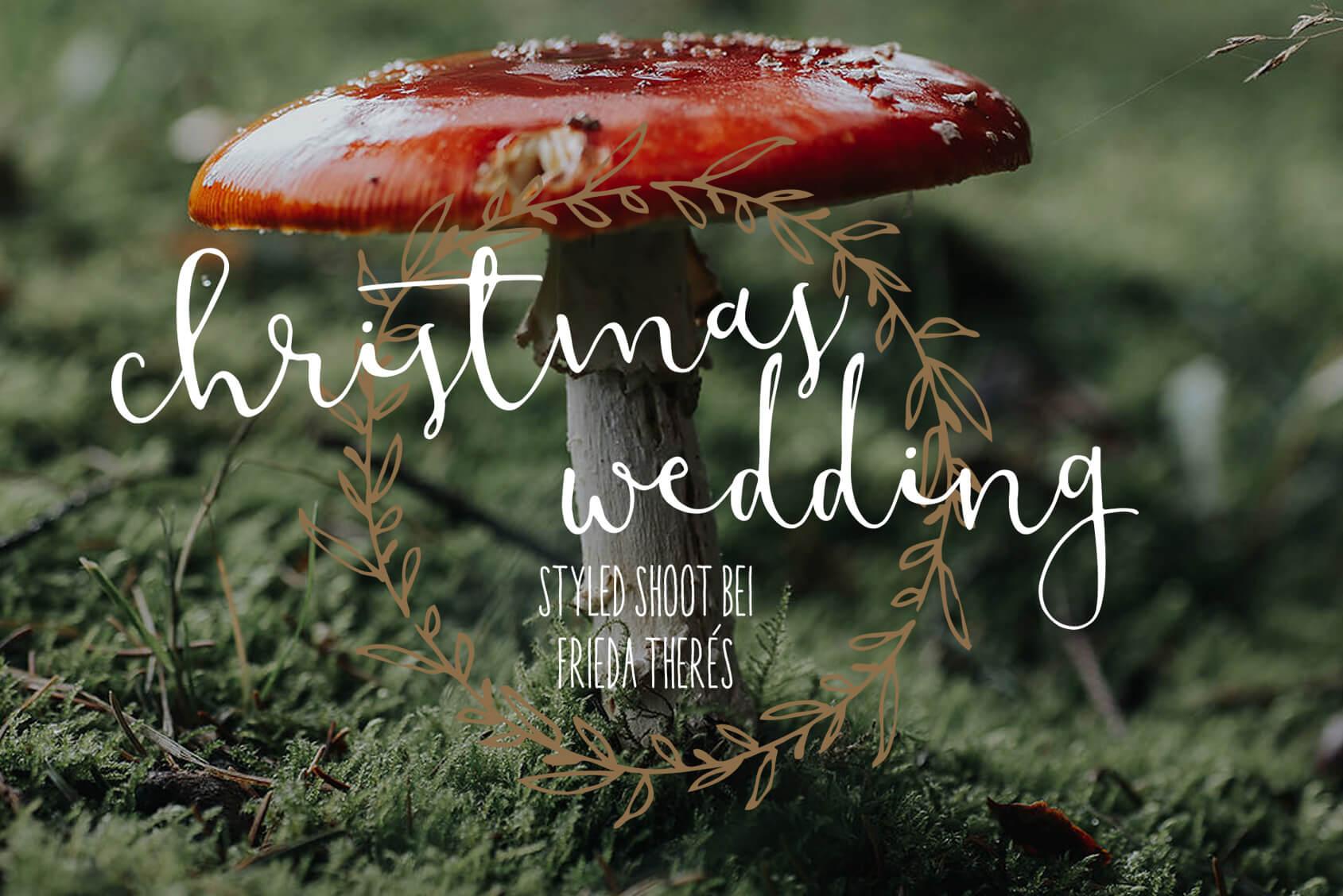 Winterhochzeit, Styled Shoot, Weihnachten, Hochzeit, Romantisch
